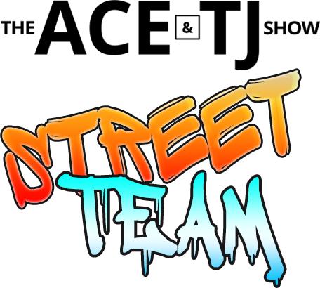 Ace & TJ Street Team