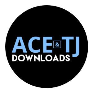 Ace & TJ Downloads