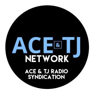 The Ace & TJ Network
